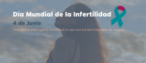 Día Mundial de la Infertilidad